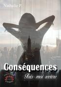 Conséquences tome 1