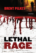 Lethal Rage: A Mystery