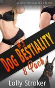 Dog Bestiality Erotica 8-Pack: A Dog Bestiality Erotic Short Story Bundle