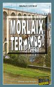 Morlaix Terminus !