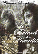 LE BÂTARD DU PARADIS