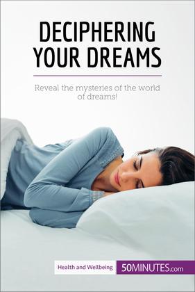 Deciphering Your Dreams