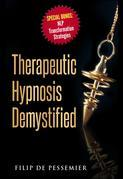 Therapeutic Hypnosis Demystified