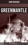 Greenmantle (Spy & Mystery Series)