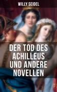Der Tod des Achilleus und andere Novellen