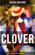 CLOVER (Beloved Children's Books Series)