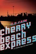 Cherry Beach Express: A Steve Nastos Mystery