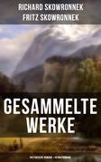 Gesammelte Werke: Historische Romane & Heimatromane