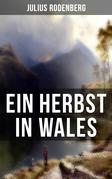 Ein Herbst in Wales
