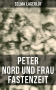 Peter Nord und Frau Fastenzeit (Vollständige deutsche Ausgabe)