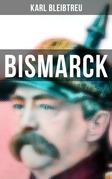 Bismarck - Gesamtausgabe: Band 1-4