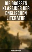 Die großen Klassiker der englischen Literatur - Über 40 Titel in einem Band