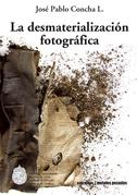 La desmaterialización fotográfica