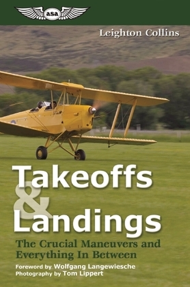Takeoffs and Landings: The Crucial Maneuvers & Everything in Between