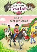 Leo & Lolli 3 - Ein Esel geht zur Schule