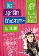 Susis geniales Leben 2 - Das legendäre Krimskrams-Museum