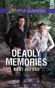 Deadly Memories (Mills & Boon Love Inspired Suspense)