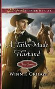 A Tailor-Made Husband (Mills & Boon Love Inspired Historical) (Texas Grooms (Love Inspired Historical), Book 9)