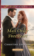 Mail Order Sweetheart (Mills & Boon Love Inspired Historical) (Boom Town Brides, Book 3)