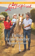 Falling For The Rancher (Mills & Boon Love Inspired) (Aspen Creek Crossroads, Book 5)
