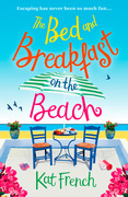 The Bed and Breakfast on the Beach: The perfect summer beach read of 2017