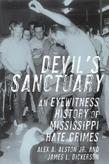 Devil's Sanctuary: An Eyewitness History of Mississippi Hate Crimes