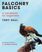 Falconry Basics: A Handbook for Beginners