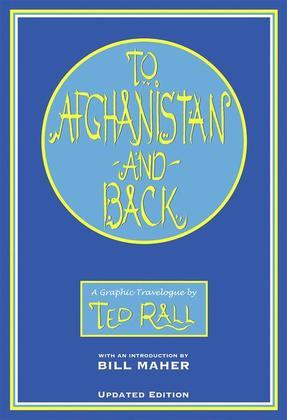 To Afghanistan and Back: A Graphic Travelogue