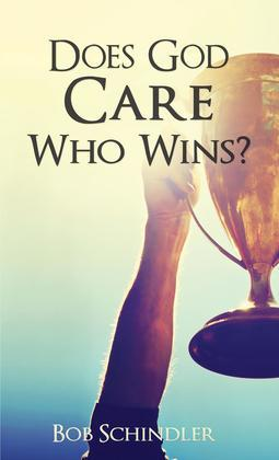 Does God Care Who Wins?