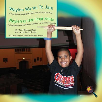 Waylen Wants To Jam/ Waylen quiere improvisar