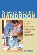 The Stay-at-Home Dad Handbook
