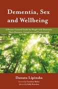 Dementia, Sex and Wellbeing