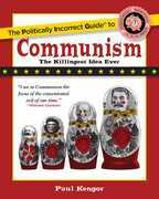 The Politically Incorrect Guide to Communism