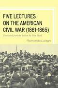 Five Lectures on the American Civil War, 1861–1865