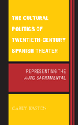 The Cultural Politics of Twentieth-Century Spanish Theater