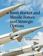 Iran's Rocket and Missile Forces and Strategic Options