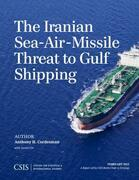 The Iranian Sea-Air-Missile Threat to Gulf Shipping