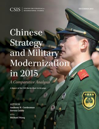 Chinese Strategy and Military Modernization in 2015