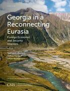 Georgia in a Reconnecting Eurasia