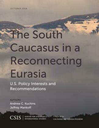 The South Caucasus in a Reconnecting Eurasia