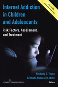 Internet Addiction in Children and Adolescents: Risk Factors, Assessment, and Treatment