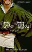 Der Vogt von Sylt - Historischer Nordsee-Roman (Illustrierte Ausgabe)