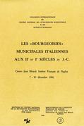 Les «bourgeoisies» municipales italiennes aux IIe et Ier siècles av. J.-C.