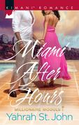 Miami After Hours (Mills & Boon Kimani) (Millionaire Moguls, Book 1)