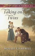 Taking On Twins (Mills & Boon Love Inspired Historical)