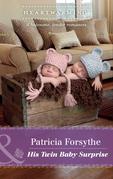 His Twin Baby Surprise (Mills & Boon Heartwarming) (Oklahoma Girls, Book 3)
