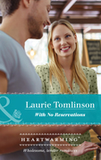 With No Reservations (Mills & Boon Heartwarming)