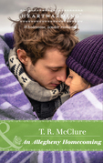 An Allegheny Homecoming (Mills & Boon Heartwarming) (Home to Bear Meadows, Book 2)