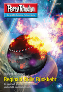 Perry Rhodan 2917: Reginald Bulls Rückkehr (Heftroman)