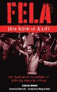 Fela: This Bitch of a Life